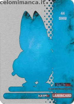 Dragonball Collection ed.2019: Card Back n. 44 Shu