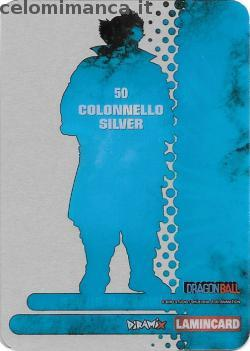 Dragonball Collection ed.2019: Card Back n. 50 Colonnello Silver